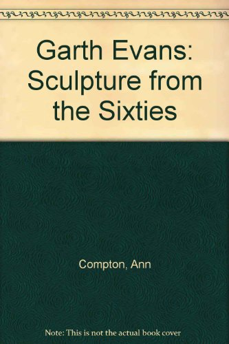 Garth Evans: Sculpture from the Sixties por Ann Compton