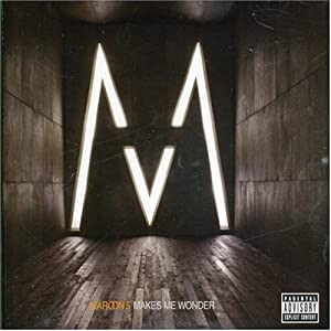 maroon 5 - Makes me Wonder CD-Single