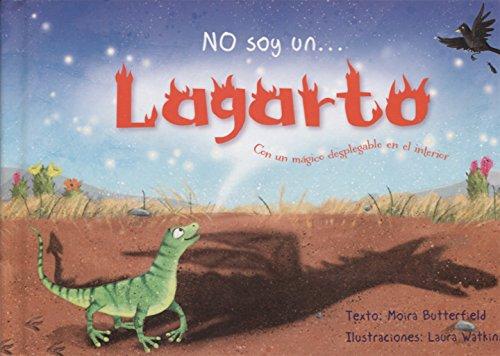 No soy un...lagarto (PICARONA) por MOIRA BUTTERFIELD