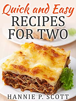 Quick and easy recipes for two delicious recipes for two for Quick and delicious dinner recipes