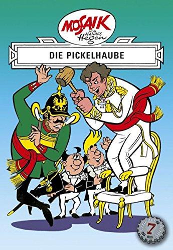 Mosaik von Hannes Hegen: Die Pickelhaube (Mosaik von Hannes Hegen - Erfinderserie)
