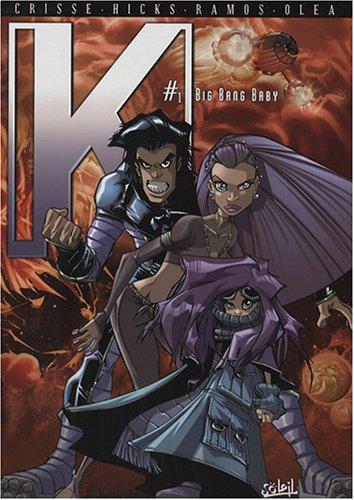 Kookaburra K : Pack en 2 volumes : Tome 1, Big bang baby ; Tome 2, La planète aux illusions