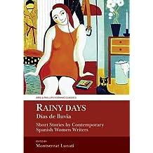 Rainy Days / Dias de Lluvia (Aris & Phillips Hispanic Classics)