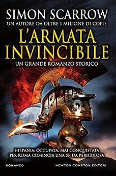 L'armata invincibile (Macrone e Catone Vol. 15) di [Scarrow, Simon]