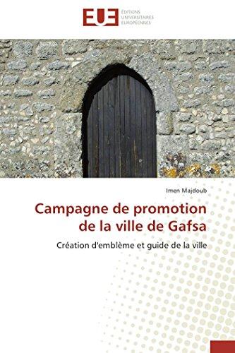 Campagne de promotion de la ville de gafsa par Imen Majdoub