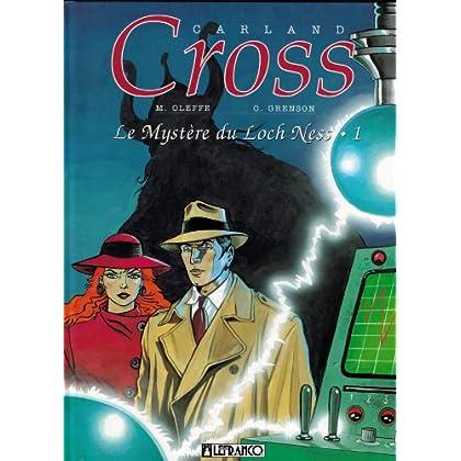 Carland Cross, tome 1 : Le Mystère du Loch Ness