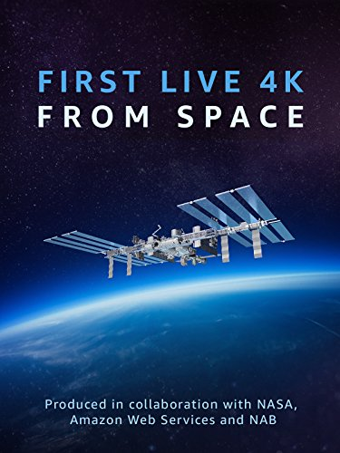 first-live-4k-from-space