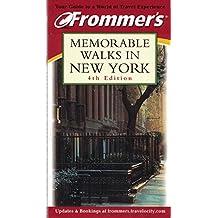 Frommer's Memorable Walks in New York (Frommer's 24 Great Walks in New York)