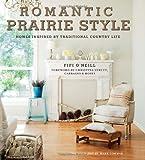 Romantic Prairie Style by Fifi O'Neill (2011-04-01)