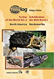 Schildkröten der Welt / Turtles of the World, Band. 2 (Nordamerika)
