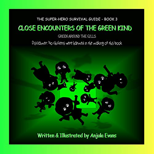 The Super-Hero Survival Guide: Close Encounters of the Green Kind (English Edition)