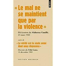 """""""Le mal ne se maintient que par la violence"""". Discours du Mahatma Gandhi lors de son procès, le 23 m"""