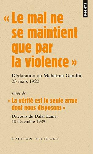 Le mal ne se maintient que par la violence. Discours du Mahatma Gandhi lors de son procès