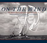 On the Wind: The Marine Photographs of Norman Fortier (Imago Mundi Book) by Calvin Siegal (2007-06-01)