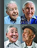 Aging Gracefully: Portraits of People Over 100