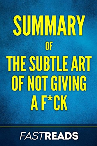 Summary of The Subtle Art of Not Giving a F*ck: Includes Key Takeaways & Analysis por FastReads