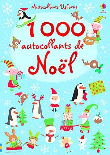 1000 autocollants de Noël par Stella Baggott, Fiona Watt