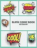 Blank Comic Book NoteBook: Blank Comic Pages, Sketchbook & Create Your Comic, Drawing  Your Own Anime and Cartoon 8.5' x 11'