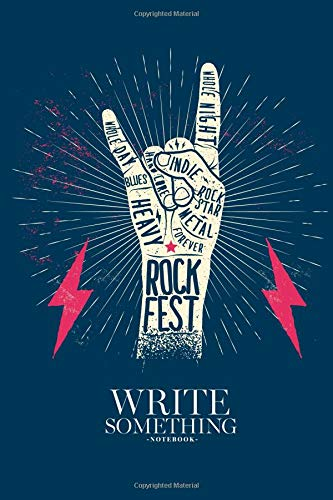 Notebook - Write something: Rock music vintage styled notebook, Daily Journal, Composition Book Journal, College Ruled Paper, 6 x 9 inches (100sheets) - Liquid Rock Roll