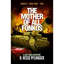 The Mother of All Fonkos (Jake Fonko Book 6)