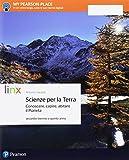 Scienze per la terra. Conoscere, capire, abitare il pianeta. Per il secondo biennio delle Scuole superiori. Con e-book. Con espansione online