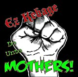 Do Unto Mothers! by Ez Kebage (2013-04-01)