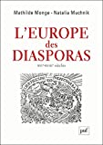 L Europe des Diasporas, XVI-Xviiie Siecle