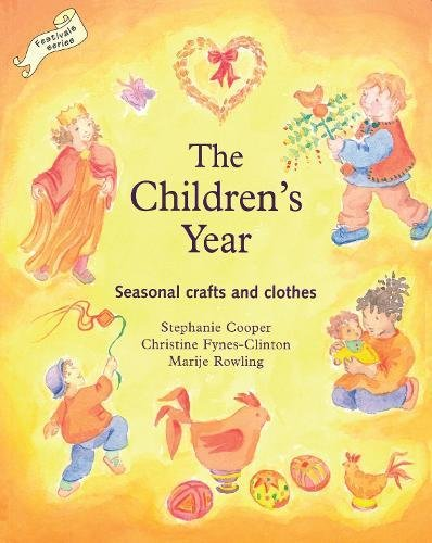 Children's Year, The: Seasonal Crafts and Clothes (Crafts and family Activities) por Stephanie Cooper