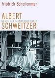 Genie der Menschlichkeit: Albert Schweitzer