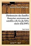 Dictionnaire des familles françaises anciennes ou notables à la fin du XIXe siècle: Tome III. Bas-Ber