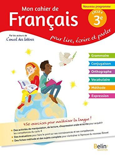 Mon cahier de français 3éme par Randanne Florence