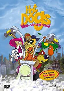 Hot Dogs - Wau, wir sind reich!