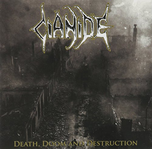 Cianide: Death Doom Destruction (Audio CD)