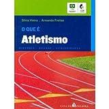 O Que É Atletismo. Histórias, Regras E Curiosidades - Coleção O Que É? (Em Portuguese do Brasil)
