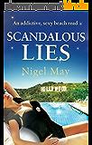 Scandalous Lies: An addictive, sexy beach read (English Edition)