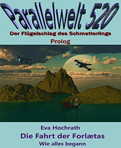 die-fahrt-der-forlaetas-wie-alles-begann-parallelwelt-520-prolog