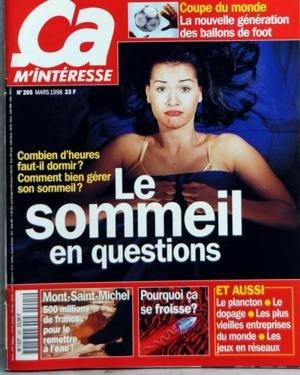 ca-m-39-interesse-n-205-du-01-03-1998-coupe-du-monde-le-nouvelle-generation-des-ballons-de-foot-combien-d-39-heures-faut-il-dormir-comment-bien-gerer-son-sommeil-le-sommeil-en-questions-mont-saint-michel-500-millions-de-francs-pour-le-remettre-a-l-39-eau-pourquoi-ca-se-froisse-et-aussi-le-plancton-le-dopage-les-plus-vieilles-entreprises-du-monde-les-jeux-en-reseau