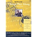 Trumpet in Bb and Organ: Highlights, Volume 3 [With CD] (3 Tempi Play Along)