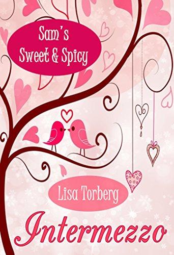 Buchseite und Rezensionen zu 'INTERMEZZO (Sam's Sweet & Spicy)' von Lisa Torberg