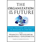 Organization of the Future 2 (J-B Leader to Leader Institute/Pf Drucker Foundation)