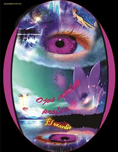 Ojos violeta profundo.  El exordio: ¡Un posible pero imposible final de la historia! por FLORENTINO REAL GAMA