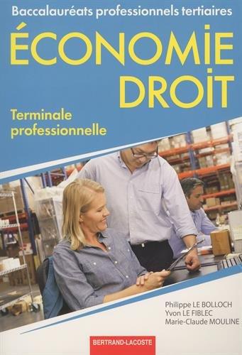 Economie-droit terminale Bac Pro tertiaires par Le Fiblec- Le Bolloch