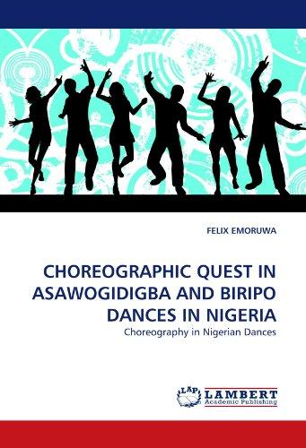 Choreographic Quest in Asawogidigba and Biripo Dances in Nigeria por Felix Emoruwa