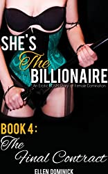 The Final Contract (She's The Billionaire Book 4)