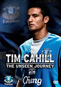Everton FC - Tim Cahill - The Unseen Journey [DVD]