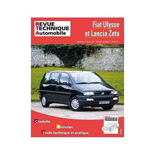 RRTA0855.9 REVUE TECHNIQUE AUTOMOBILE FIAT ULYSSE - LANCIA ZETA Essence 1.8l, 2.0l - Turbo-Diesel 1.9l, 2.1l par ETAI