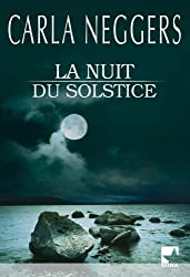 La nuit du solstice (Mira)