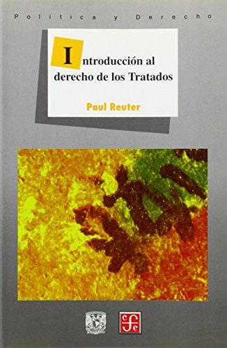 Introduccion al derecho de los tratados por Paul Reuter