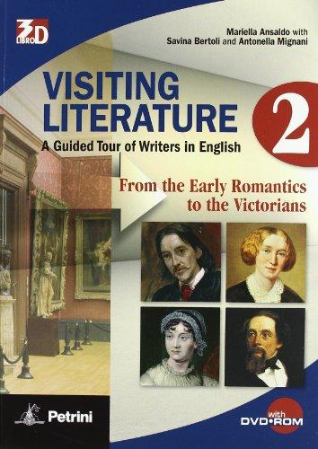 Visiting literature. Per le Scuole superiori. Con DVD-ROM. Con espansione online: VISIT.LITER. 2 +DVD