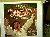 4 Schallplatten: Karel Gott - Guten Abend Gute Laune, Heut ist der schönste Tag in meinem Leben, La Canzone, Heute,
